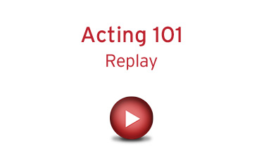 Acting 101 - Replay