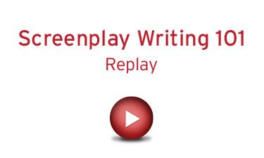Screenplay Writing 101 - Replay
