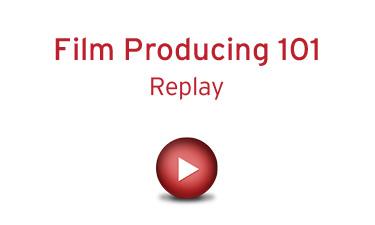 Film Producing 101 - Replay