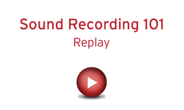 Sound Recording 101 - Replay